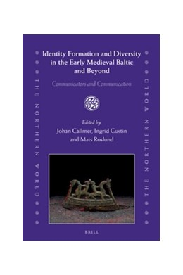 Abbildung von Identity Formation and Diversity in the Early Medieval Baltic and Beyond   2017   Communicators and Communicatio...   75