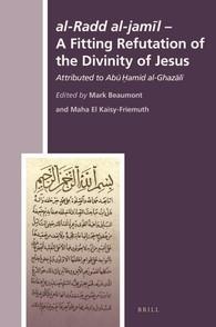 Abbildung von Beaumont / El Kaisy-Friemuth | <i>al-Radd al-jamil</i> - A Fitting Refutation of the Divinity of Jesus | 2016