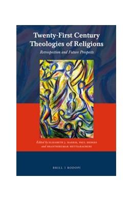 Abbildung von Twenty-First Century Theologies of Religions | 2016 | Retrospection and Future Prosp... | 54
