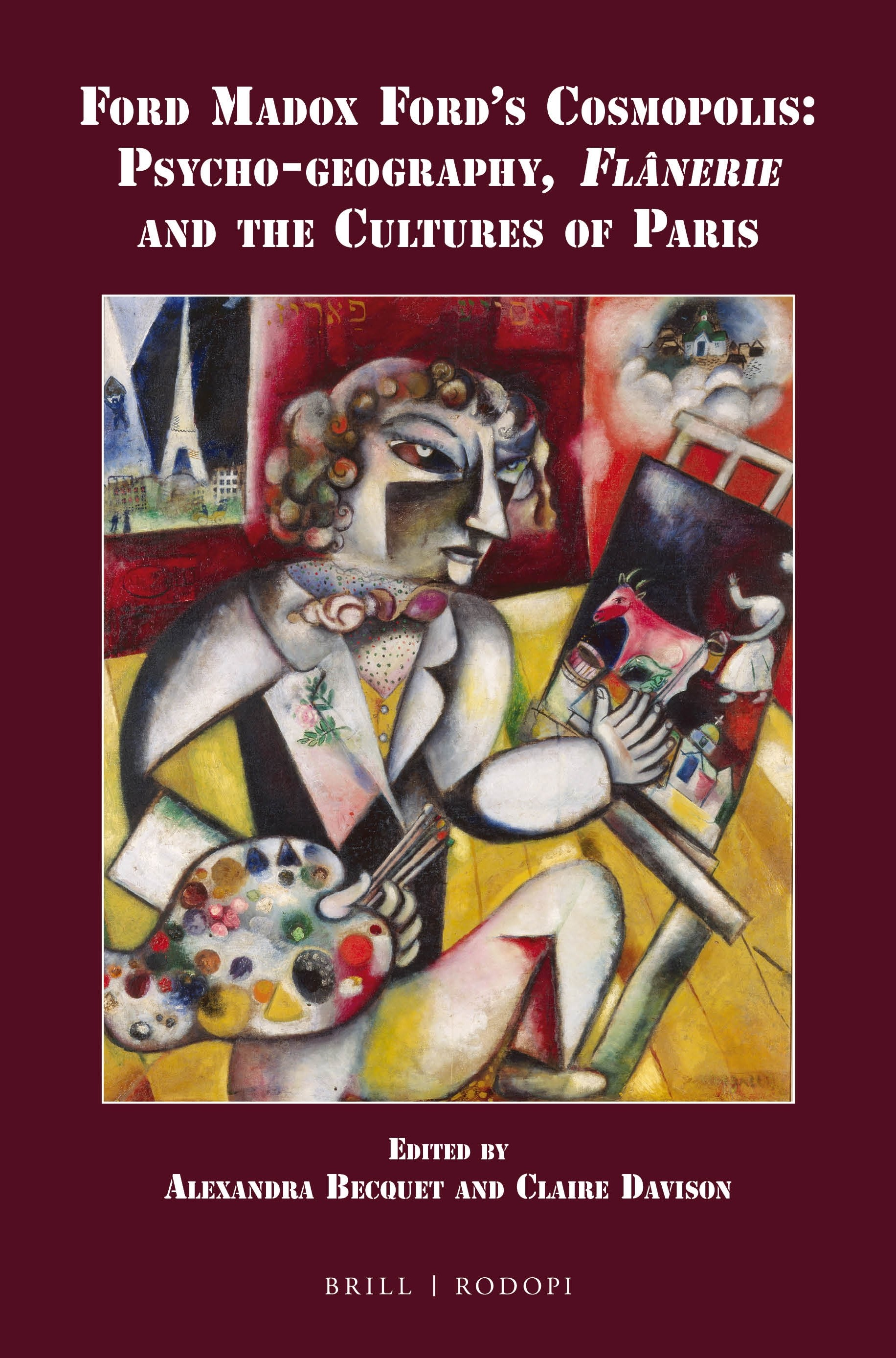 Abbildung von Ford Madox Ford's Cosmopolis: Psycho-geography, <i>Flânerie</i> and the Cultures of Paris | 2016