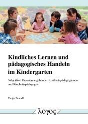 Kindliches Lernen und pädagogisches Handeln im Kindergarten | Brandl, 2016 | Buch (Cover)