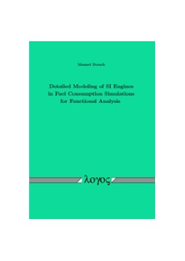 Abbildung von Dorsch | Detailed Modeling of SI Engines in Fuel Consumption Simulations for Functional Analysis | 2016