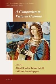 Abbildung von Brundin / Crivelli / Sapegno | A Companion to Vittoria Colonna | 2016