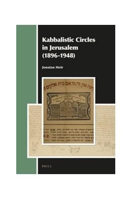Abbildung von Meir | Kabbalistic Circles in Jerusalem (1896-1948) | 2016 | 22