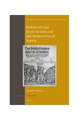 Abbildung von Serina | Nicholas of Cusa's Brixen Sermons and Late Medieval Church Reform | 1. Auflage | 2016 | 182 | beck-shop.de