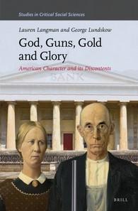Abbildung von Langman / Lundskow | God, Guns, Gold and Glory | 2016
