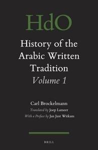 Abbildung von Brockelmann   History of the Arabic Written Tradition Volume 1   2016