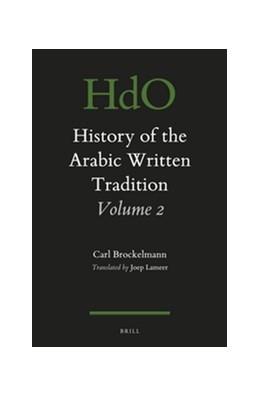 Abbildung von Brockelmann | History of the Arabic Written Tradition Volume 2 | 2016 | 117/2