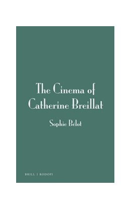Abbildung von Bélot | The Cinema of Catherine Breillat | 2017