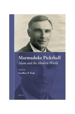 Abbildung von Marmaduke Pickthall: Islam and the Modern World | 2016 | 21