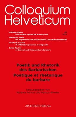 Abbildung von Rohner / Winkler | Poetik und Rhetorik des Barbarischen / Poétique et rhétorique du barbare | 1. Auflage | 2016 | beck-shop.de
