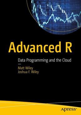 Abbildung von Wiley | Advanced R | 2016 | Applied Programming and Data A...