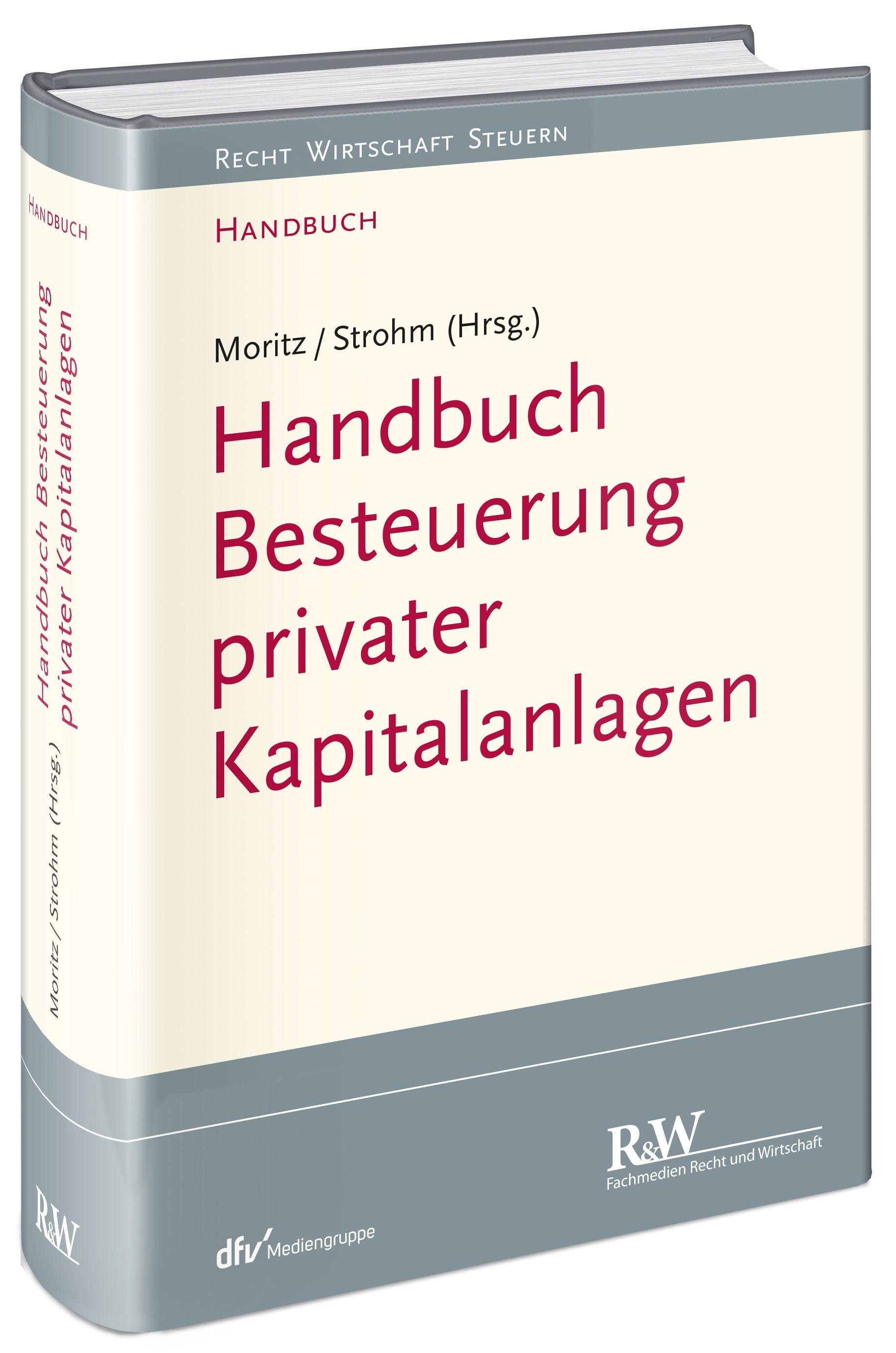 Besteuerung privater Kapitalanlagen | Moritz / Strohm (Hrsg.), 2017 | Buch (Cover)