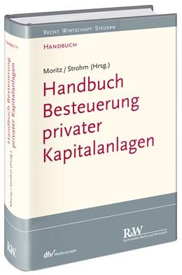 Abbildung von Moritz / Strohm (Hrsg.) | Besteuerung privater Kapitalanlagen | 2017