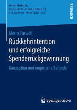 Abbildung von Parwoll | Rückkehrintention und erfolgreiche Spenderrückgewinnung | 1. Auflage | 2016 | beck-shop.de