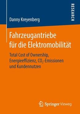 Abbildung von Kreyenberg | Fahrzeugantriebe für die Elektromobilität | 2016 | Total Cost of Ownership, Energ...