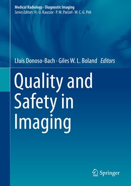 Abbildung von Donoso-Bach / Boland | Quality and Safety in Imaging | 1st ed. 2018 | 2018