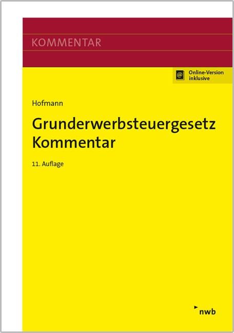Grunderwerbsteuergesetz | Hofmann | 11. Auflage, 2016 (Cover)