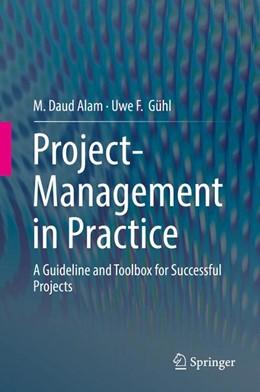 Abbildung von Alam / Gühl | Project-Management in Practice | 1. Auflage | 2016 | beck-shop.de