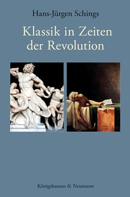 Abbildung von Schings | Klassik in Zeiten der Revolution | 2017