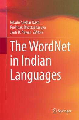 Abbildung von Dash / Bhattacharyya | The WordNet in Indian Languages | 1. Auflage | 2016 | beck-shop.de