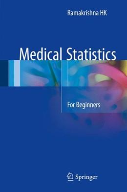 Abbildung von Medical Statistics | 2016 | For Beginners