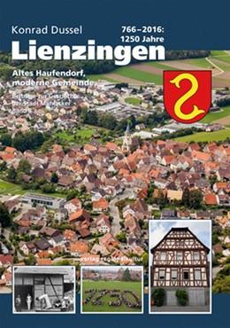 Abbildung von Dussel | 766 - 2016: 1250 Jahre Lienzingen | 1. Auflage | 2016 | beck-shop.de