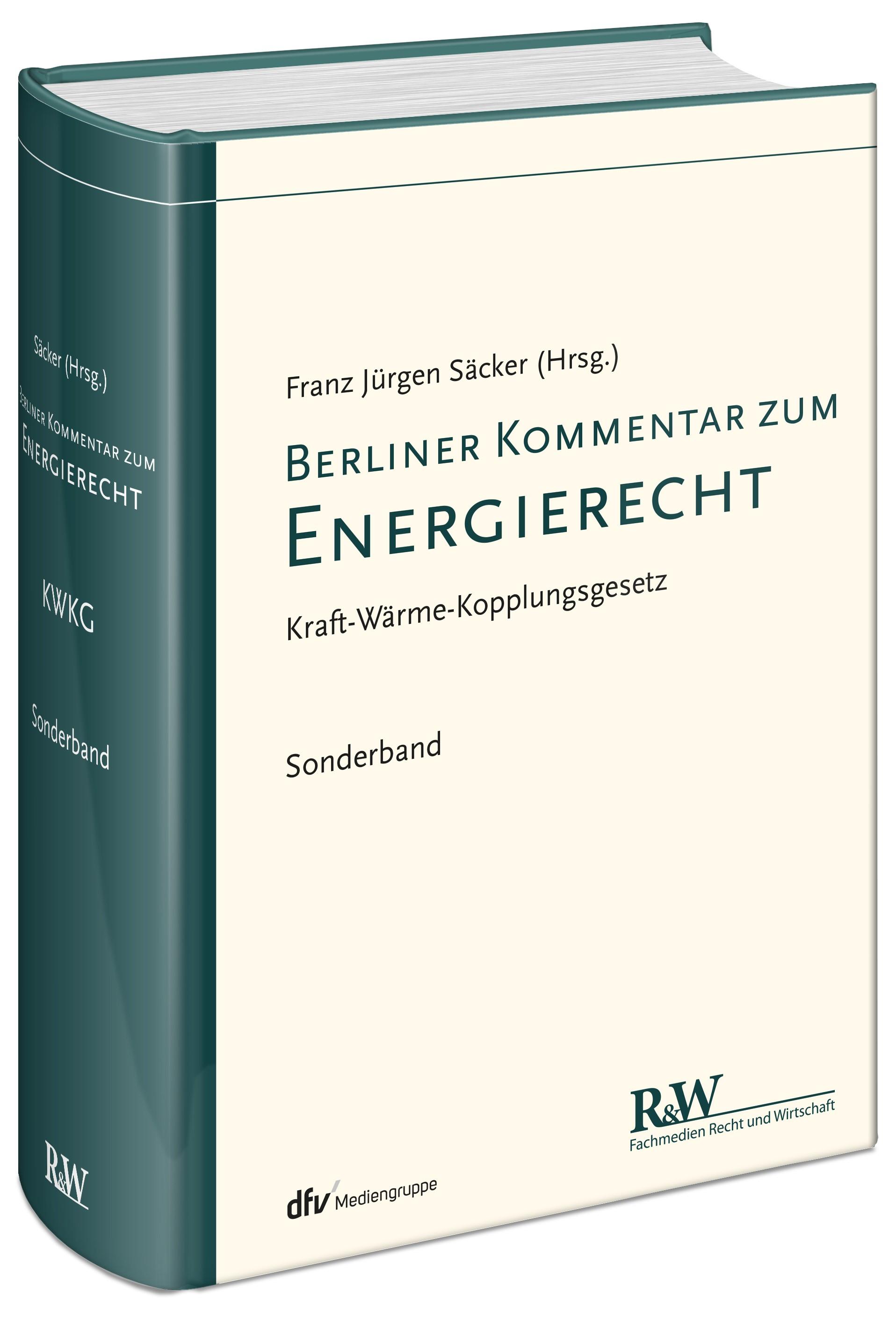 Berliner Kommentar zum Energierecht, Band 5: Kraft-Wärme-Kopplungsgesetz | Säcker | 4. Auflage, 2017 | Buch (Cover)