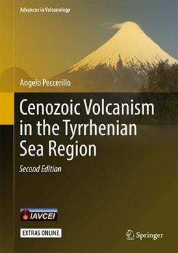 Abbildung von Peccerillo   Cenozoic Volcanism in the Tyrrhenian Sea Region   2. Auflage   2017   beck-shop.de