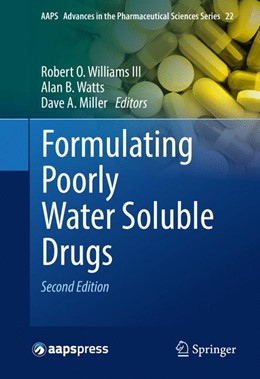 Abbildung von Williams III / Watts / Miller | Formulating Poorly Water Soluble Drugs | 2nd ed. 2016 | 2016 | 22