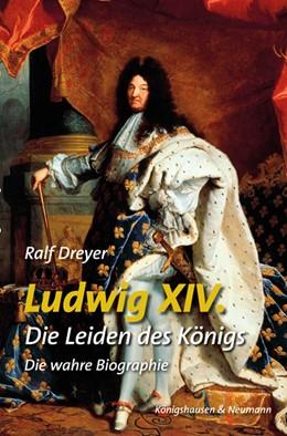 Abbildung von Dreyer | Ludwig XIV. | 1. Auflage | 2017 | beck-shop.de