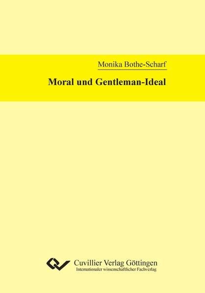 Moral und Gentleman-Ideal | Bothe-Scharf, 2012 | Buch (Cover)