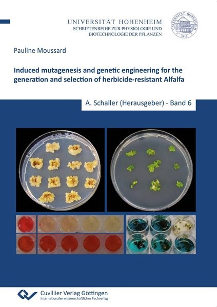 Induced mutagenesis and genetic engineering for the generation and selection of herbicide-resistant Alfalfa | Moussard, 2014 | Buch (Cover)
