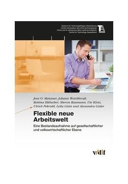 Abbildung von Meissner / Weichbrodt / Hübscher   Flexible neue Arbeitswelt   2016   Eine Bestandsaufnahme auf gese...