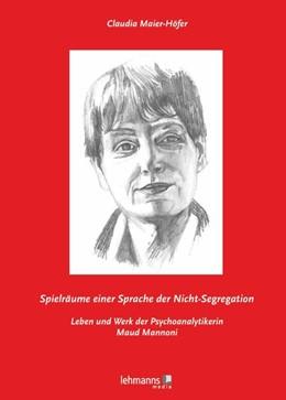 Abbildung von Maier-Höfer   Spielräume einer Sprache der Nicht-Segregation   1. Auflage   2016   beck-shop.de