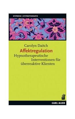Abbildung von Daitch | Affektregulation | 1. Auflage | 2016 | beck-shop.de