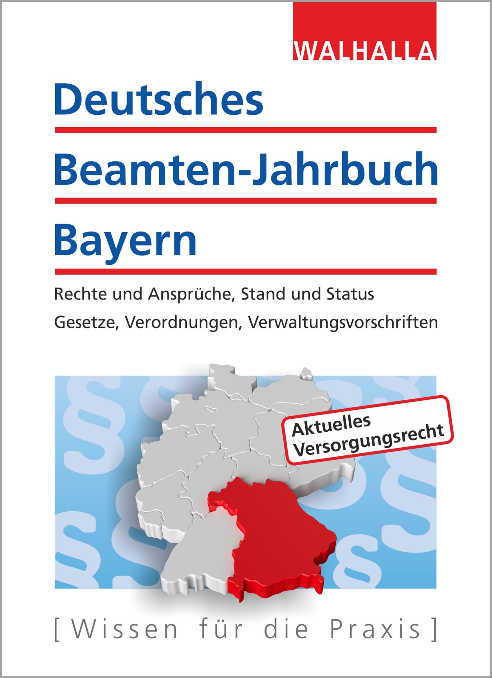 Deutsches Beamten-Jahrbuch Bayern • Jahresband 2017 | Walhalla Fachredaktion | 9. Auflage, 2017 | Buch (Cover)