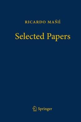 Abbildung von Pacifico / Mañé | Ricardo Mañé - Selected Papers | 1. Auflage | 2017 | beck-shop.de