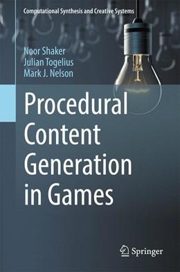 Abbildung von Shaker / Togelius | Procedural Content Generation in Games | 1. Auflage | 2016 | beck-shop.de
