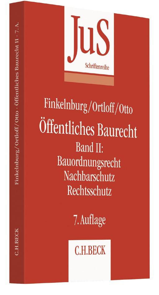 Öffentliches Baurecht Band II: Bauordnungsrecht, Nachbarschutz, Rechtsschutz | Finkelnburg / Ortloff / Otto | 7., neu bearbeitete Auflage, 2017 | Buch (Cover)