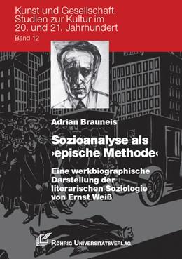 Abbildung von Brauneis | Sozioanalyse als 'epische Methode' | 2016 | Eine werkbiographische Darstel...