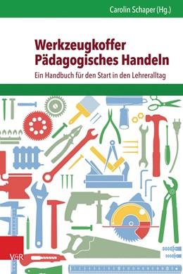 Abbildung von Schaper | Werkzeugkoffer Pädagogisches Handeln | 2016 | Ein Handbuch für den Start in ...