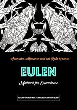 Abbildung von Malbuch für Erwachsene - Eulen | 2017 | Nacht-Edition auf schwarzem Hi...
