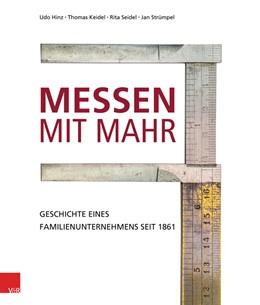 Abbildung von Hinz / Keidel / Seidel   Messen mit Mahr   2016   Geschichte eines Familienunter...