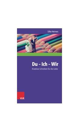 Abbildung von Heimes   Du - Ich - Wir   1. Auflage   2016   beck-shop.de