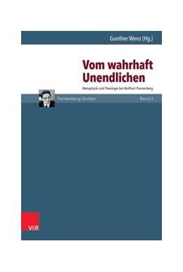 Abbildung von Wenz | Vom wahrhaft Unendlichen | 1. Auflage | 2016 | beck-shop.de