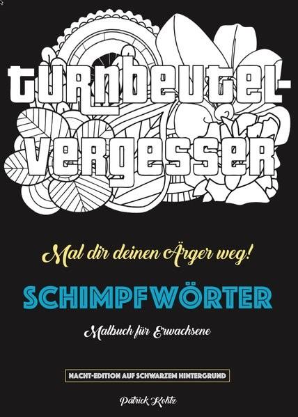 Schimpfwörter Malbuch Kohtz 2016 Buch Beck Shop De