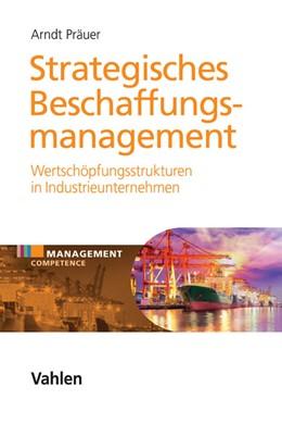 Abbildung von Präuer | Strategisches Beschaffungsmanagement | 2017 | Moderne Wertschöpfungsstruktur...