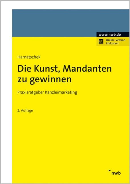 Die Kunst, Mandanten zu gewinnen | Hamatschek | 2. Auflage, 2016 (Cover)