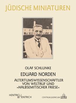 Abbildung von Schlunke | Eduard Norden | 2016 | Altertumswissenschaftler von W...